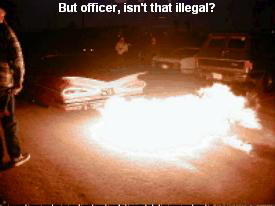 But officer, isn't that illegal?