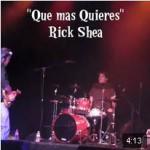 Rick Shea - Que Mas Quieres