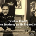 Tom Armstrong &t Branded Men - Jukebox Charlie