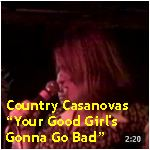 Video - Country Casanovas - Your Good Girl's Gonna Go Bad @ Thee Parkside, SF txt