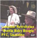 Video - Lonestar Retrobates - Bottle Baby Boogie @ Presidio Yacht Club, Ft Baker txt