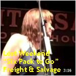 Video - Lost Weekend - Six Pack to Go @ Freight & Salvage, Berk txt