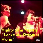 Video - Mighty Slim Pickens - Leave My Kitten Alone @ Uptown, Oak txt