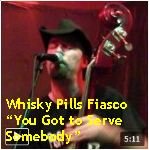 Video - Whisky Pills Fiasco - You Got to Serve Somebody @ Hotel Utah, SF txt