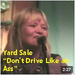 Video - Yard Sale - Don't Drive Like and Ass @ Starry Plough, Berk txt