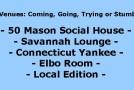Club Updates: 50 Mason, Savannah Jazz, Connecticut Yankee, Elbo Room & Local Edition