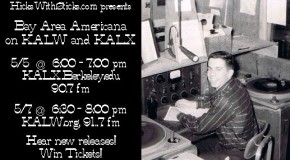 HWS to Air Local Americana on KALX 5-5-16 and KALW 5-7-16