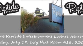 Riptide Entertainment License Hearing this Tuesday
