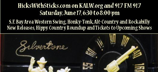 Hicks with Sticks Brings SFBA Americana to KALW 6/17